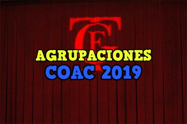 agrupaciones coac 2019