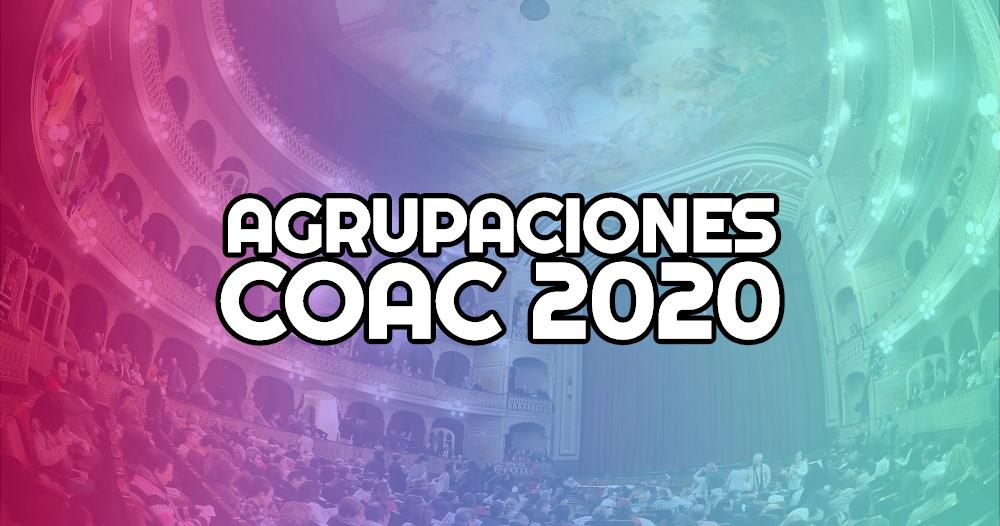 agrupaciones coac 2020